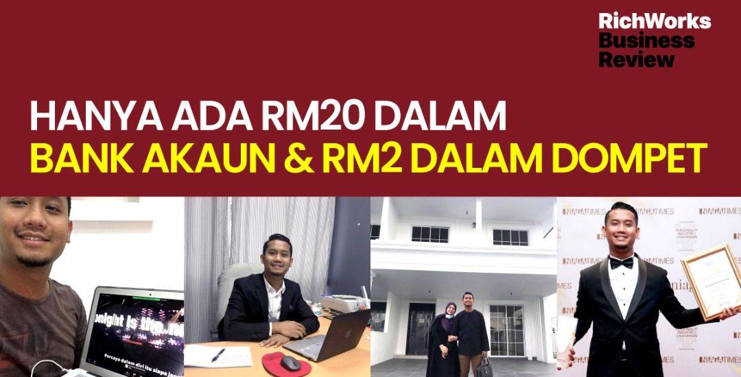 Founder RenoRumah.com : Hanya Ada RM20 Dalam Bank Akaun & RM2 Dalam Dompet