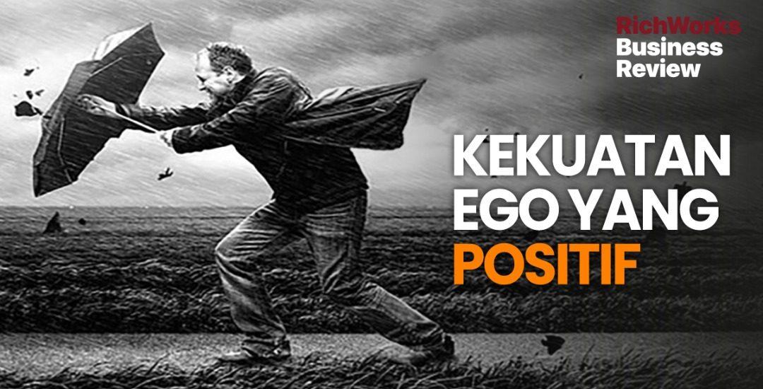 Kekuatan Ego Yang Positif