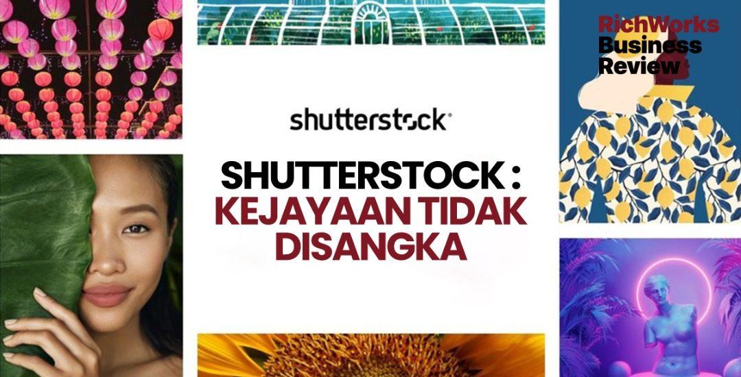 Shutterstock : Kejayaan Tidak Disangka