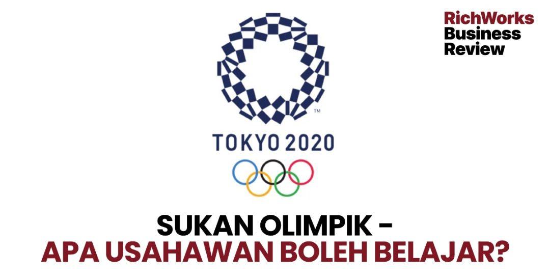 Sukan Olimpik-Apa Usahawan Boleh Belajar?