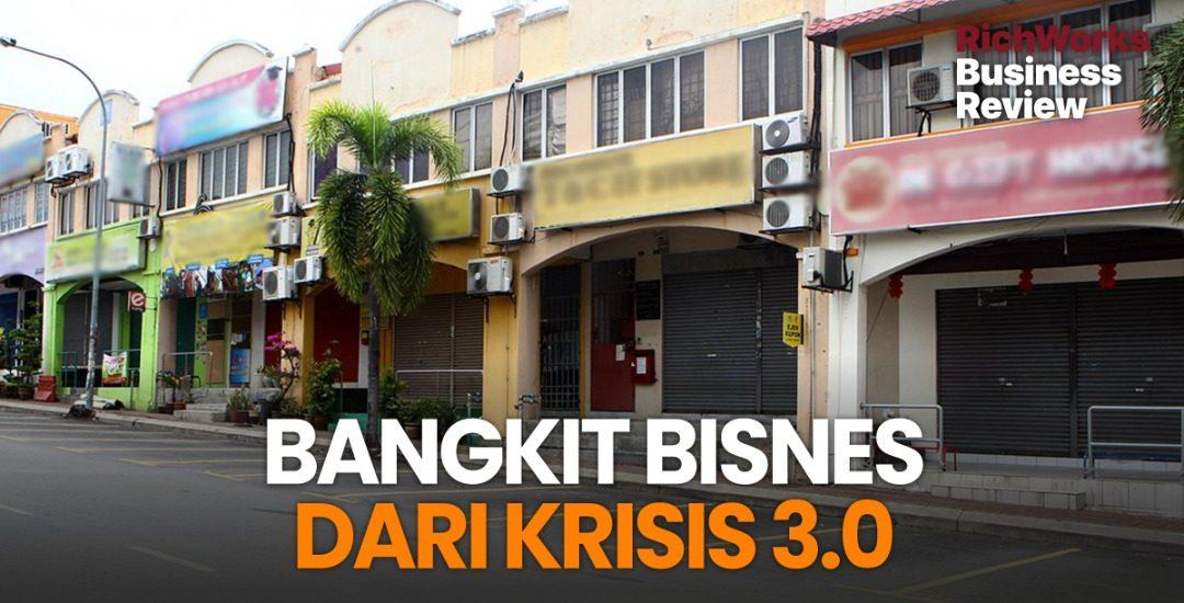 Bangkit Bisnes Dari Krisis