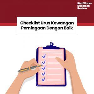 Checklist Urus Kewangan Perniagaan Dengan Baik