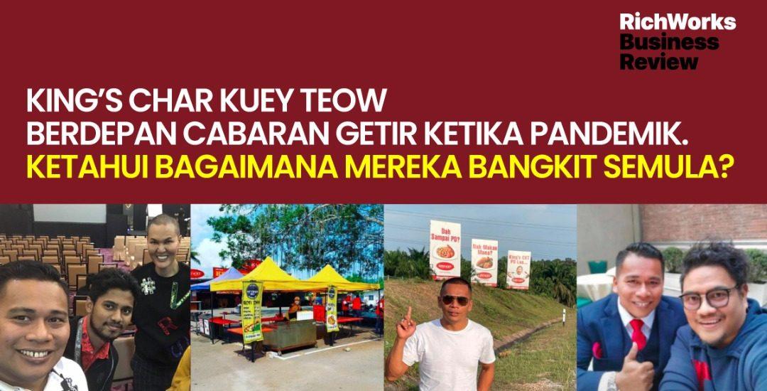 King's Char Kuey Teow Berdepan Cabaran Getir