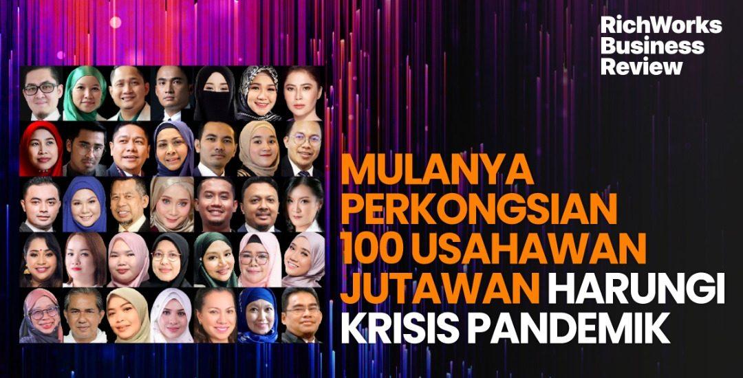 Mulanya Perkongsian 100 Usahawan Jutawan