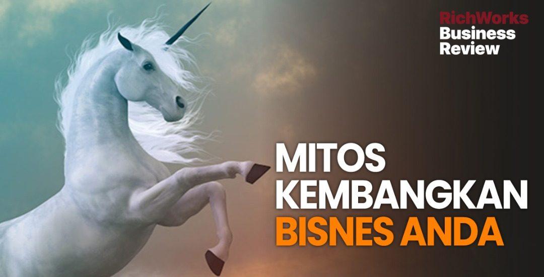 Mitos Kembangkan Bisnes Anda