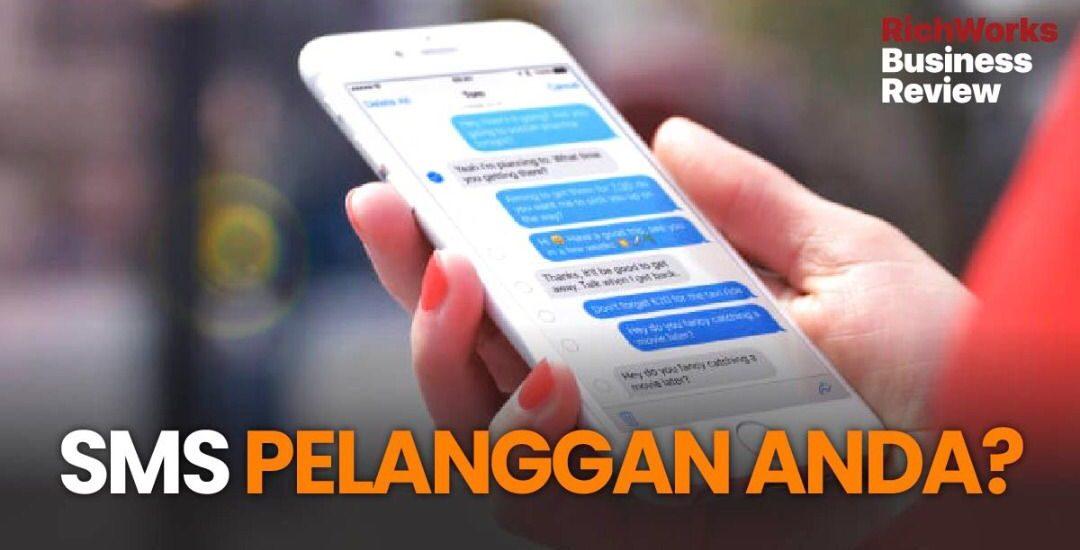 SMS pelanggan anda