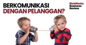 Komunikasi dengan pelanggan anda