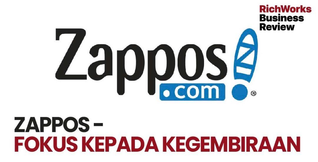 Zappos - Fokus Kepada Kegembiraan